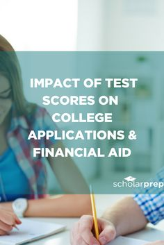 Impact of Test Scores on College Applications and Financial Aid