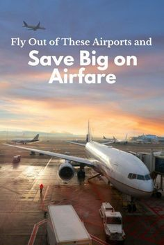 Fly Out of These Airports and Save Big on Airfare | Top Frugal Travel Tips | How To Save Money On Travel | How To Get Cheap Flights