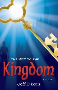 The Key To The Kingdom by Jeff Dixon, http://www.amazon.com/dp/1935265245/ref=cm_sw_r_pi_dp_xRk0pb1XH70JA