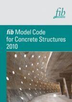 fib Model Code for Concrete Structures 2010 Buch versandkostenfrei