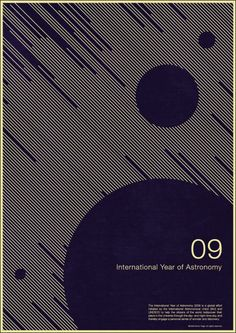 I like the text in the dark space  international year of astronomy poster