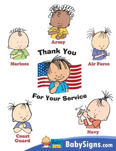 Poster for Veteran's Day, Labor Day, Memorial Day. Sign Language For Kids, Sign Language Phrases, Sign Language Interpreter, American Sign Language, Second Language, Coast Guard Baby, Air Force Baby, Asl Signs, Labor Day