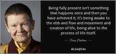 """Discover Pema Chodron famous and rare quotes. Share Pema Chodron quotations about heart, suffering and compassion. """"We sow the seeds of our future hells. Self Compassion Quotes, When Things Fall Apart, The Knack, Pema Chodron, Humor, Way Of Life, Picture Quotes, Quotations, Spirituality"""
