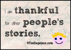 10 Reasons I'm Thankful for Other People's Stories