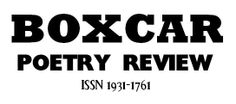 Boxcar Poetry Review.