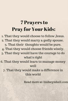7 prayers to pray for your kids - LindseyMBell.com