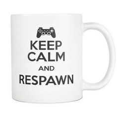Keep Calm And Respawn Coffee Mug, 11 Ounce