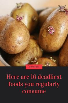 Here are 16 deadliest foods you regularly consume