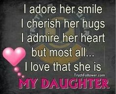 I adore my daughter!! Love her so much! She is such a great young lady. Couldnt ask for anyone better. Im just so lucky cause she calls me Mom!