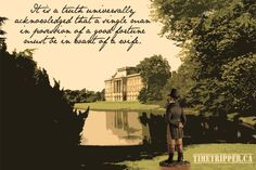 """""""It is a truth universally acknowledged that a single man in possession of a good fortune must be in want of a wife. Good Fortune, Seriously Funny, Single Men, Pride And Prejudice, Jane Austen, Regency, Wonders Of The World, Favorite Quotes, Movie Tv"""