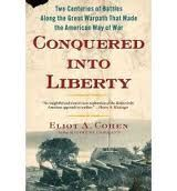 "'Conquered into Liberty: Two Centuries of Battles along the Great Warpath that Made the American Way of War'    Conquered into Liberty starts with a provocative title and embraces two argumentative thematic conclusions: (a) the United States lost the War of 1812; and (b) we learned all we needed to know about military strategy/tactics during the two centuries of fighting Indians, French, and British along the ""Great Warpath"" lands stretching from Albany, NY into Montreal, Canada."
