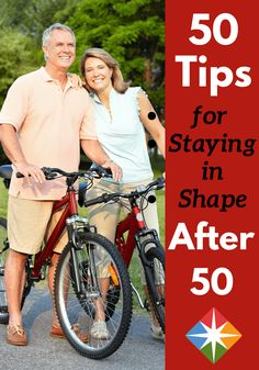 Stay fit through your 50s with these 50 great tips! Exercise, eat well, stay healthy for life!
