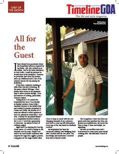 """My inspiration has been the renowned celebrity chef Wolfgang Puck who I worked with for two years. The knowledge and motivation I received from him is beyond words,"" remarked TLG Chef of the month, Ravi. Read the full article in Timeline Goa Magazine Vol 2 Issue 7… Now on stands….To Subscribe Call: 8888848098 or Visit www.timelinegoa.in. #PastryChef #AlilaDiwaGoa #WolfgangPuck #TimelineGoa #Goa #GoaTimeline #Magazine #LifestyleMagazine #GoaMagazine #Volume2 #Issue7 #OnStandsNow"