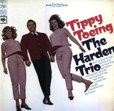 """Tippy Toeing"" (1966, Columbia) by The Harden Trio."