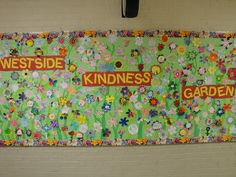 kindness garden for no-name calling week or random acts of kindness week. Garden Bulletin Boards, Counselor Bulletin Boards, School Bulletin Boards, Elementary School Counseling, School Counselor, Elementary Schools, Kindness Projects, Kindness Activities, Teaching Kindness