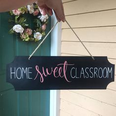 This is a perfect sign to hang in your classroom. I made this for my mom who is a Kindergarten teacher to hang near her desk! Home Sweet Classroom hanging wall sign (about 15.5 inches long, and 5 inches tall not including string) -- Please tell me what color lettering for each word