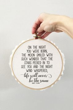 On the Night You Were Born Wall Hoop – Nancy Tillman Quote – New Baby Gift – Baby Shower – Cotton Duck Canvas and Wood Hoop – Hemp Rope On the Night You Were Born Wall Hoop by lovingLeigh Yours Nancy Tillman, Baby Born, New Baby Gifts, Having A Baby, Our Baby, Baby Shower Gifts, Baby Shower Quotes, Shower Baby, Baby Fever