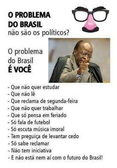 *Por Via Das Dúvidas*: Problemas do Brasil * Antonio Cabral Filho - RJ