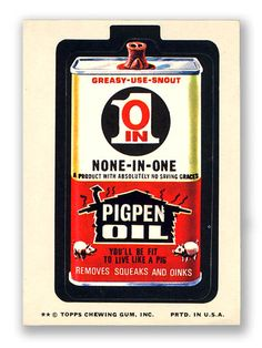 Topps Wacky Packages  9th Series 1974 PIGPEN OIL