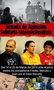 Chile-Argentina, Mundo: Jornada de Agitación Solidaria Internacionalista, Caso Security (14 al 25 de marzo)