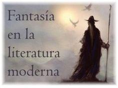FANTASÍA en la literatura moderna. http://www.elche.es/media/tinyimages/file/Rinc%C3%B3n_fantas%C3%ADa_web.pdf