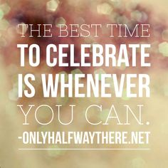 celebrate whenever y