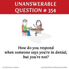 Weird Unanswered Questions 1