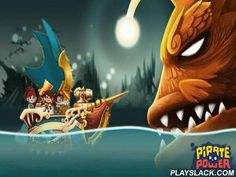 Pirate Power  Android Game - playslack.com , make your own pirate vessel and go looking for escapade in hazardous seas. battle sea monsters and attractive thiefs. Feel like a well-kown captain in this enjoyable game for Android. board on an escapade and investigate the large world. battle the animal seafood, offensive fish, and other monsters. overpower thiefs on the path and sink their vessels. Get brand-new environments that will allow you to upgrade your vessel. Hire a team of exclusive…