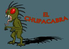 Does chupacabra exist? <<< We don't think so >>>