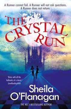 THE CRYSTAL RUN by Sheila O'Flanagan; UK, Hodder Children's Books