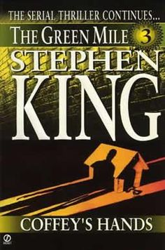 StephenKing.com - The Green Mile: Coffey's Hands