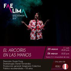El arcoíris en las manos Teatro de la Universidad de Lima 05/03/2018
