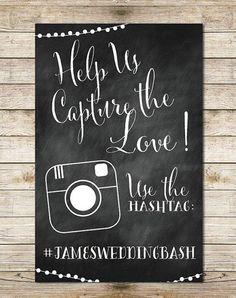 If you have decided to share your wedding celebrations on social media with your guests and followers, a cute couple hashtag is a must. Display it on a fun chalkboard sign so that your guests will be able to upload and tag the photos they took of your big day!