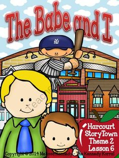The Babe and I - Harcourt StoryTown Lesson 6 Supplement from The Kennedy Korral on TeachersNotebook.com -  (61 pages)  - The Babe and I - Harcourt StoryTown Lesson 6 Supplement