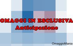 Omaggi in esclusiva per OmaggioMania: anticipazione - http://www.omaggiomania.com/campioni-omaggio-in-esclusiva/omaggi-esclusiva-per-omaggiomania/