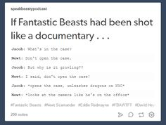 I'm glad it wasn't a documentary though.