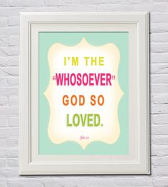 Instant Download  I'm the Whosoever God So Loved by FourHappyFaces, $8.00