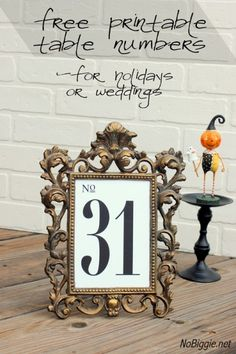 Free printable table numbers----like the faux chalkboard numbers better but want to frame them like this