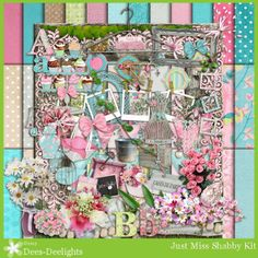 Just Miss Shabby kit http://dees-deelights.com/deestore