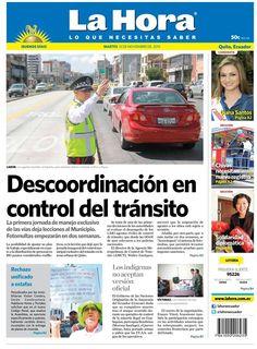 Los temas destacados son: Descordinación en control de tránsito, rechazo unificado a estafas, Los indígenas no aceptan versión oficial, Candidata a Reina de Quito es Diana Santos, Chivas necesitan nuevo registro y Solidaridad diplomática.