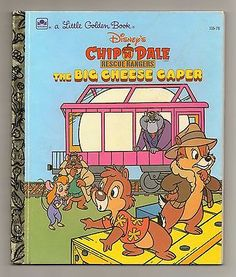 Little Golden Books -Chip 'N Dale Rescue Rangers The Big Cheese Caper
