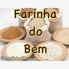 Projeto Paulinha Fit: Farinha do Bem
