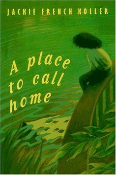 YA. A Place To Call Home by Jackie French Koller. Black/white.