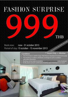 Fashion surprise promotion 999 thb per room per night at sugar palm resort, kata beach phuket. For more information please contact social@sugarpalmphuket.com