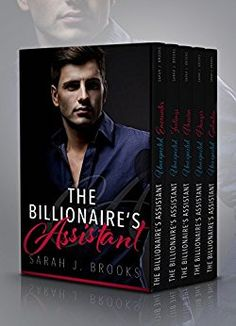 The Billionaire's Assistant: An Alpha Billionaire Romance Box Set by [Brooks, Sarah J.]