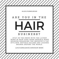 """Are you in the Hair Biz?? ➡️Visit @luvlylonglocks and scroll through the """"Hair News""""  tab to find out what's going on in the industry! {Link in Bio} #longhair #haircare #hairblogger #blogger #hairextensions #salon #salonlife #hairdresser #beauty #fashion #news #hairinspo #curlyhair #hairstyles #braids #braidstyles #balayage #hairdye #haircolor #hairindustry #plussizefashion #beautyblogger #bridalhair #hairbiz"""