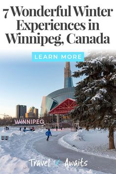 Winnipeg, Manitoba in Canada offers travelers many exciting experiences and activites to enjoy winter. Summer Fun List, Summer Bucket, Outdoor Skating Rink, Winter Hiking, Winter Travel, Outdoor Dates, Canadian Culture, Canadian Travel, Visit Canada