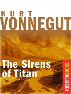 The Sirens of Titan, Vonnegut