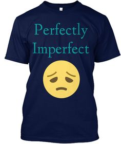 Perfectly Imperfect Navy T-Shirt Front