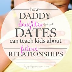 lessons on a daddy daughter date. These are great reminders in general. I love the main point of the post - I wish I could remember to b...